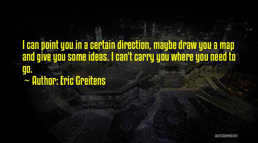 Eric Greitens Quotes 1700581