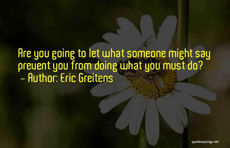 Eric Greitens Quotes 1754861