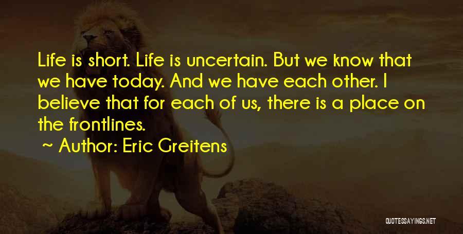 Eric Greitens Quotes 1804571