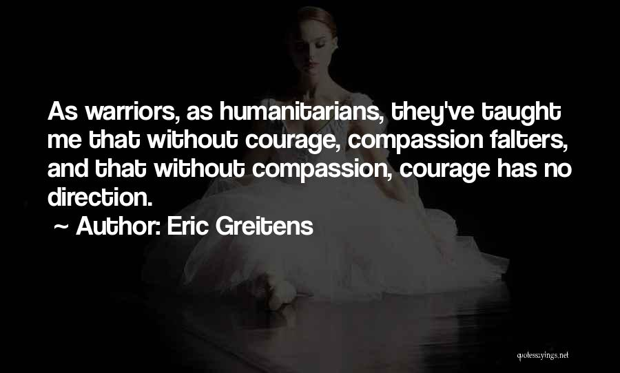 Eric Greitens Quotes 1913914