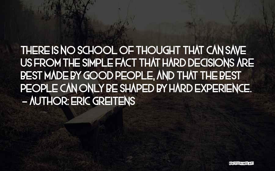Eric Greitens Quotes 2080638