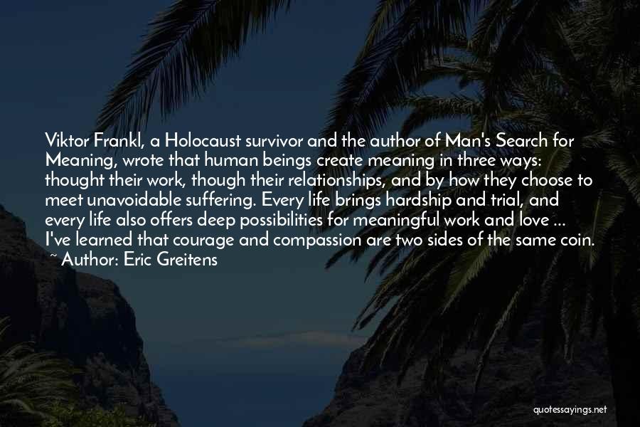 Eric Greitens Quotes 2137862