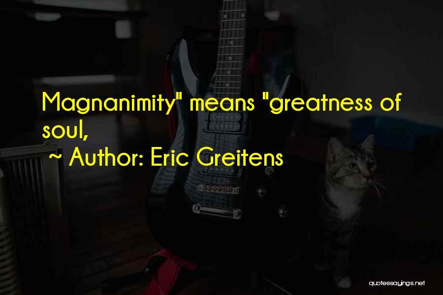 Eric Greitens Quotes 2192343
