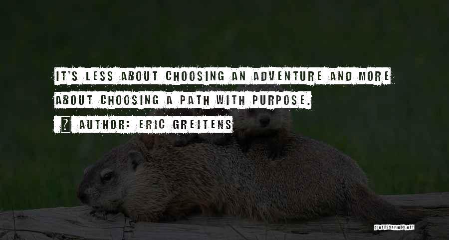 Eric Greitens Quotes 365986