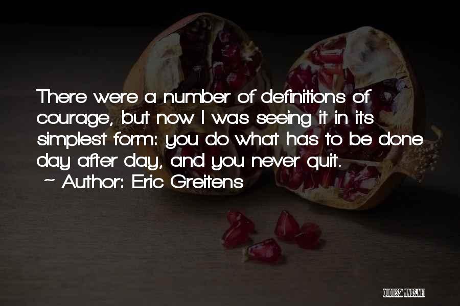 Eric Greitens Quotes 592598