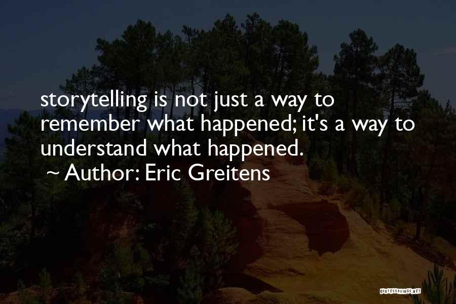 Eric Greitens Quotes 733980