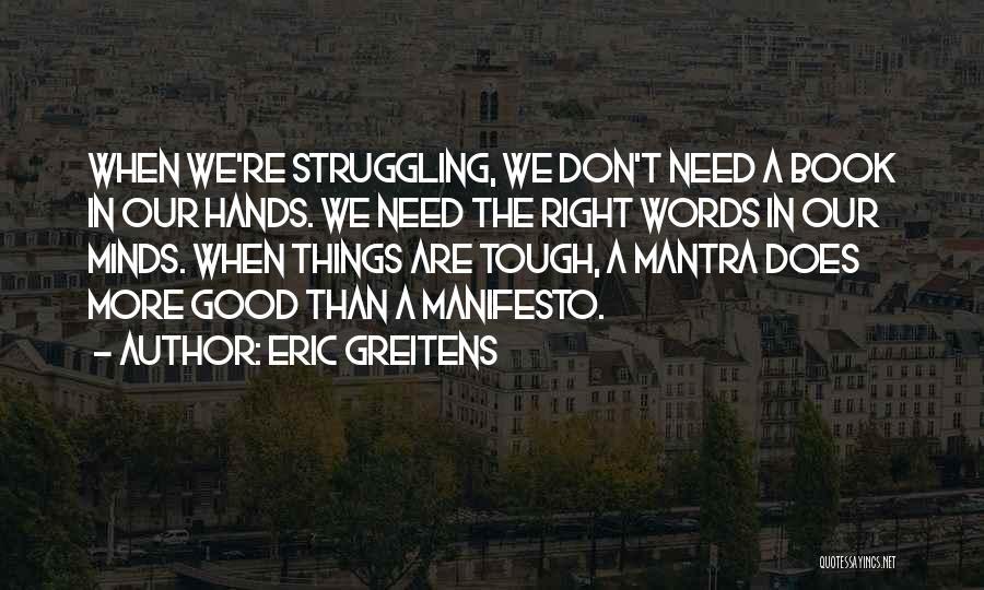 Eric Greitens Quotes 914234