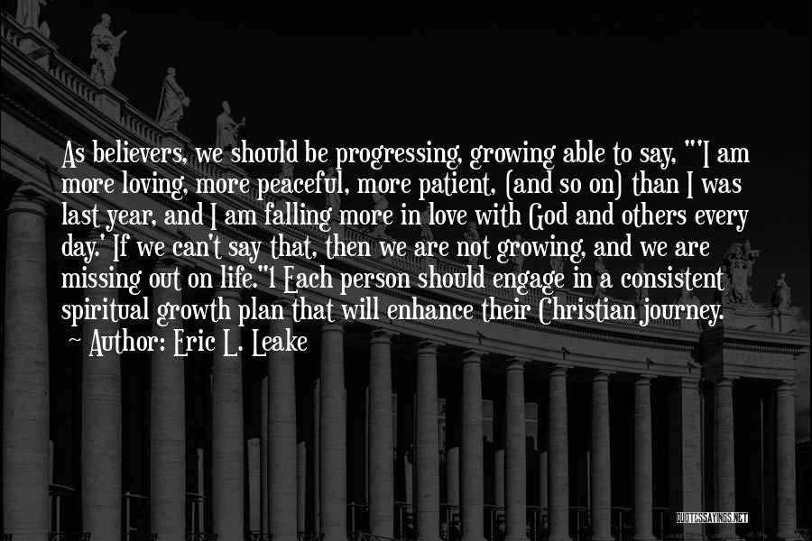 Eric L. Leake Quotes 667940