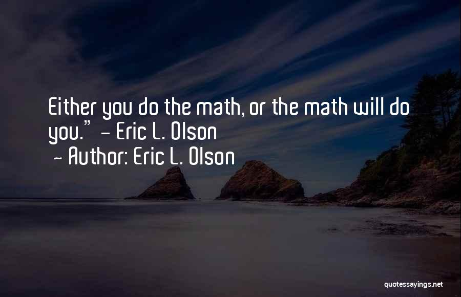 Eric L. Olson Quotes 1174437