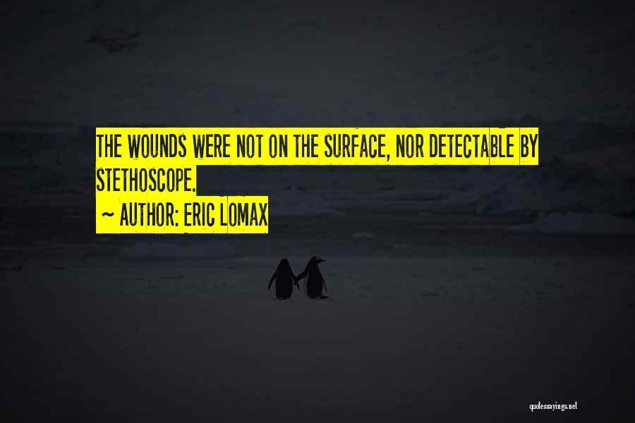 Eric Lomax Quotes 1349519