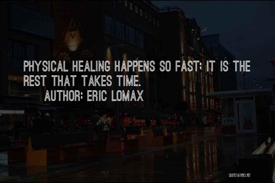 Eric Lomax Quotes 1759224