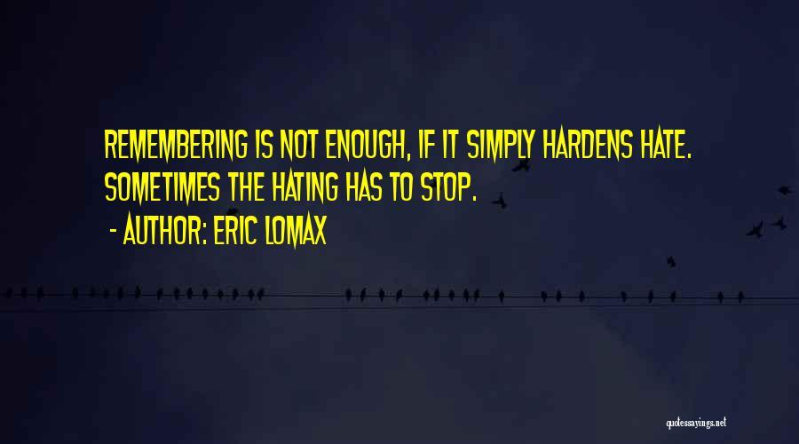 Eric Lomax Quotes 2167319