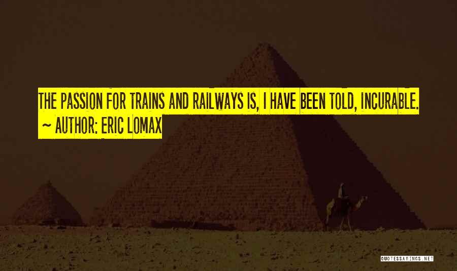 Eric Lomax Quotes 2197465