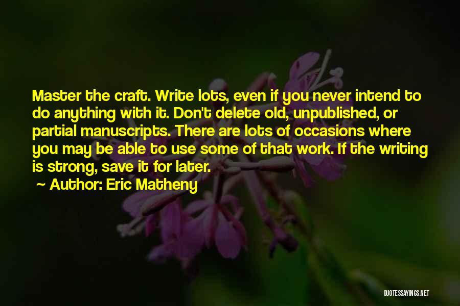 Eric Matheny Quotes 1241038