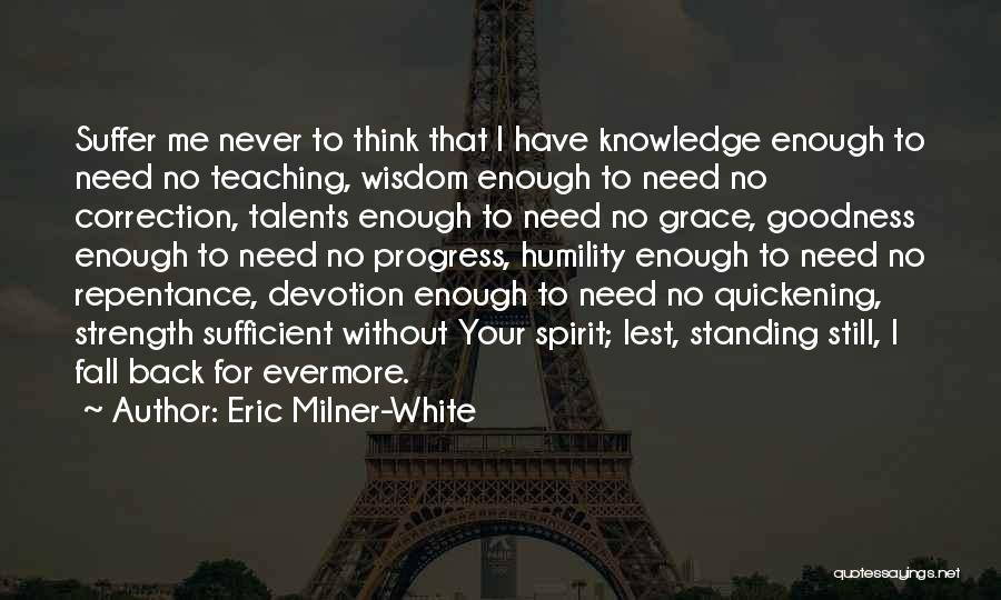 Eric Milner-White Quotes 637802