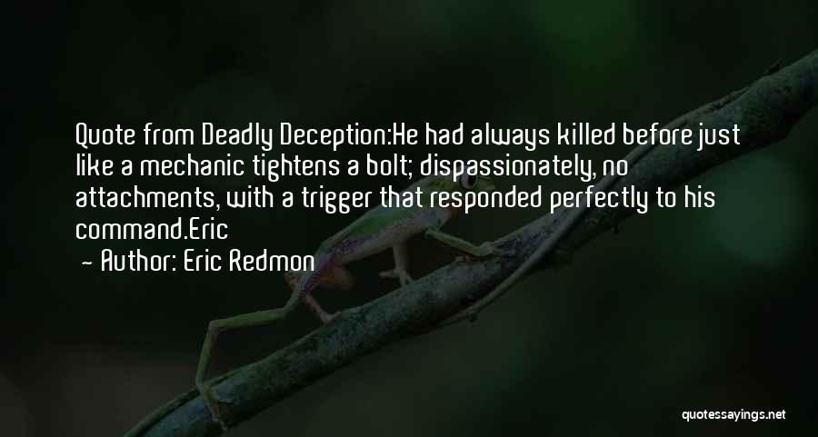 Eric Redmon Quotes 614071