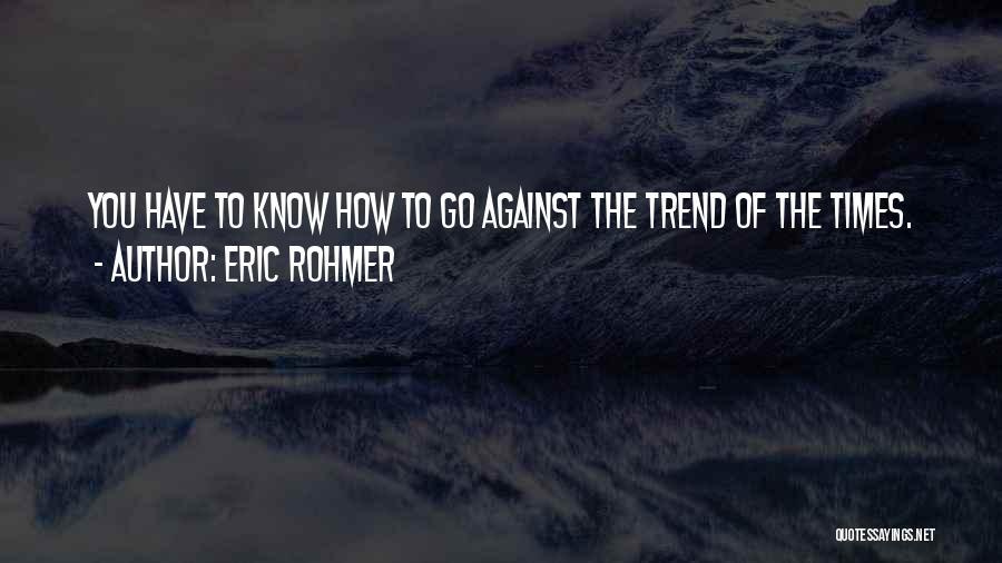 Eric Rohmer Quotes 1537971