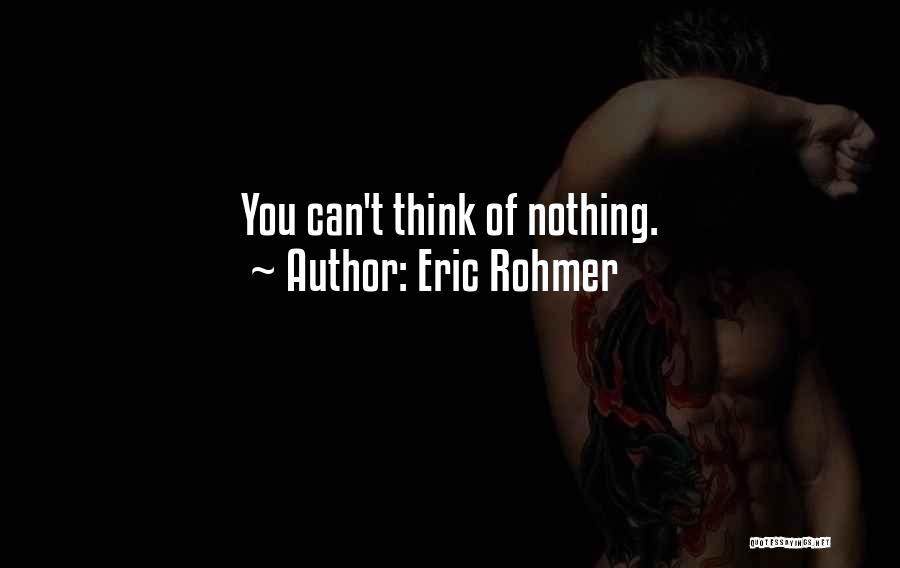 Eric Rohmer Quotes 1667491