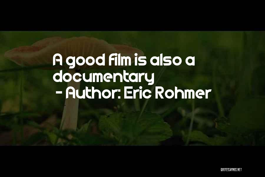 Eric Rohmer Quotes 1774953