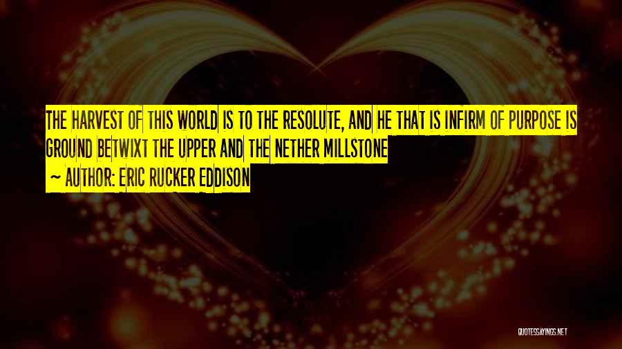 Eric Rucker Eddison Quotes 1330348