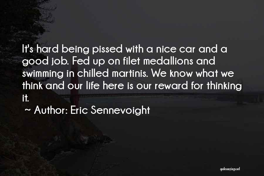 Eric Sennevoight Quotes 1886718