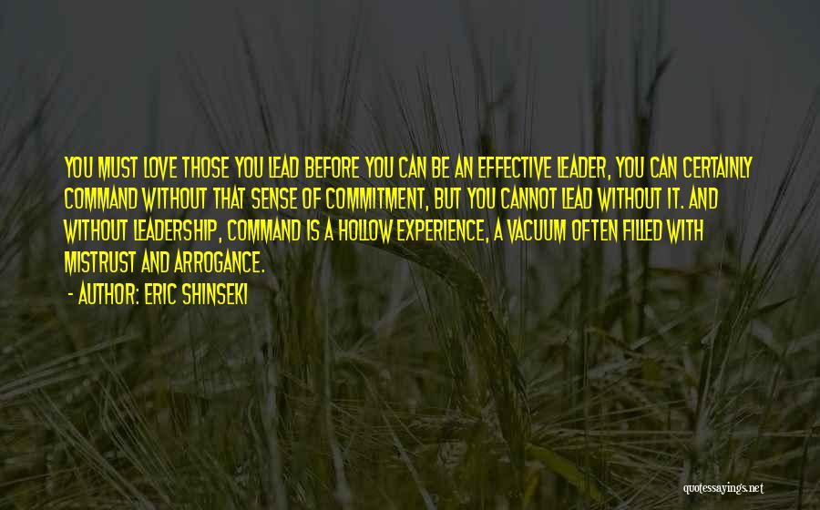 Eric Shinseki Quotes 1623700