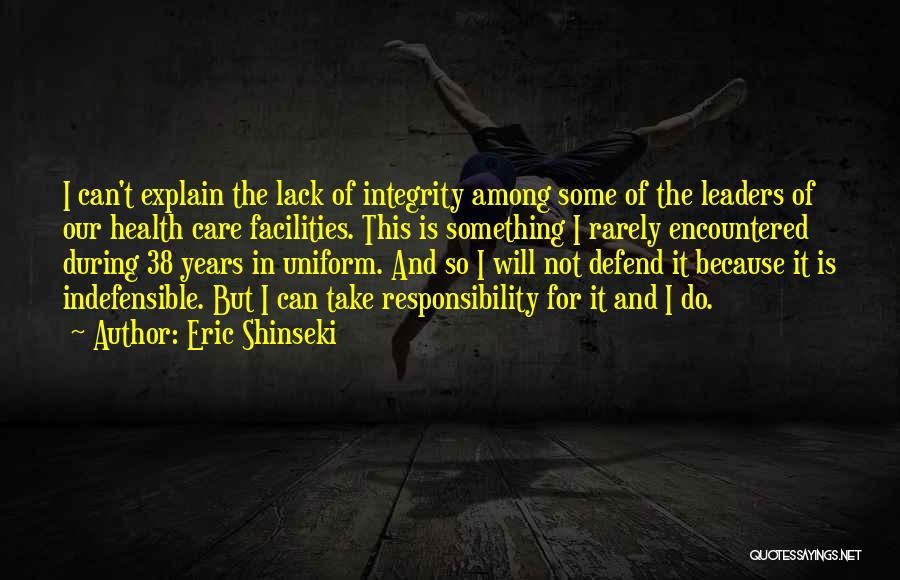 Eric Shinseki Quotes 1694856