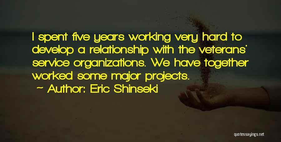 Eric Shinseki Quotes 1700826