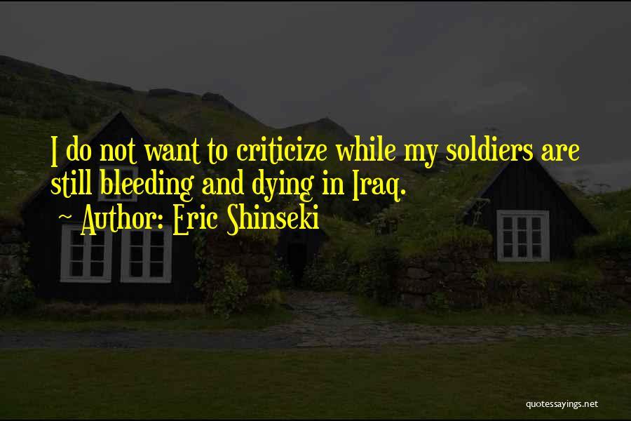 Eric Shinseki Quotes 1953382