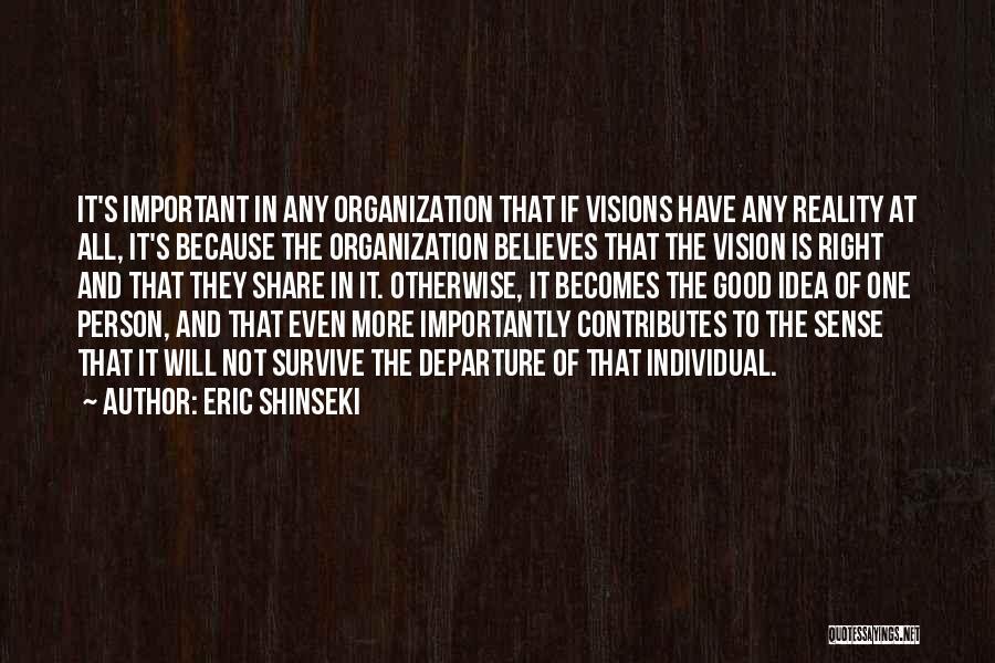 Eric Shinseki Quotes 2157717