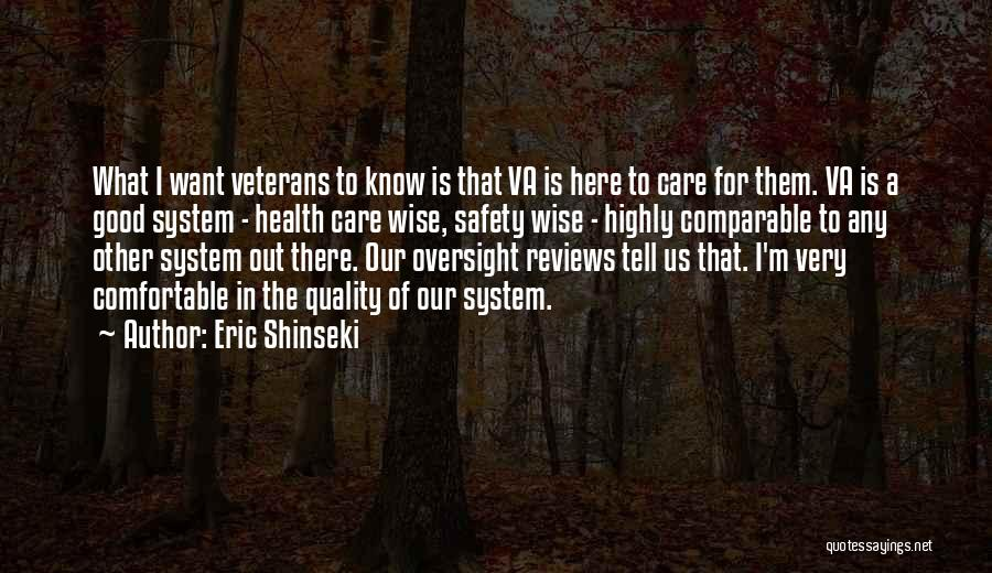 Eric Shinseki Quotes 2226883