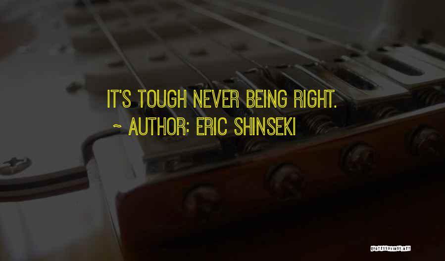Eric Shinseki Quotes 2248506