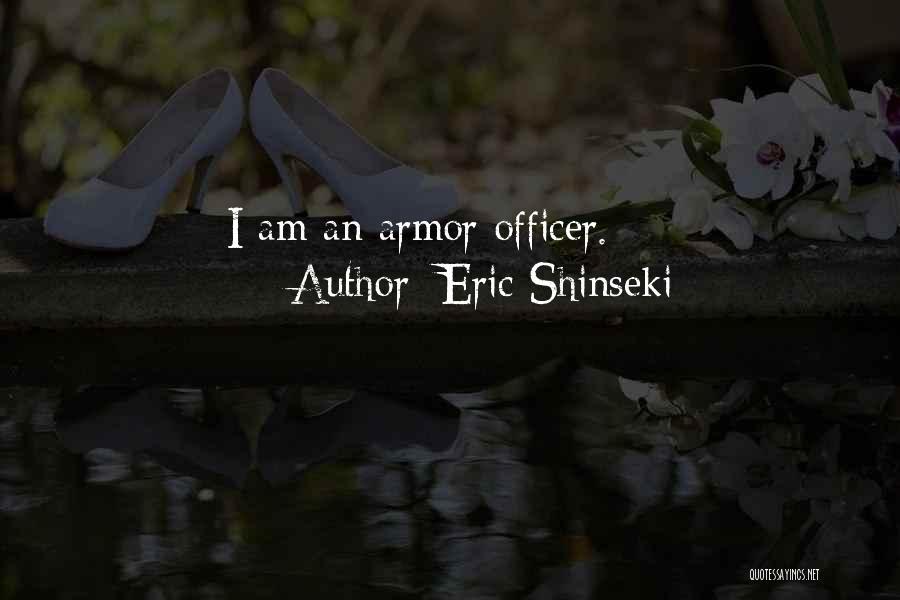 Eric Shinseki Quotes 513011