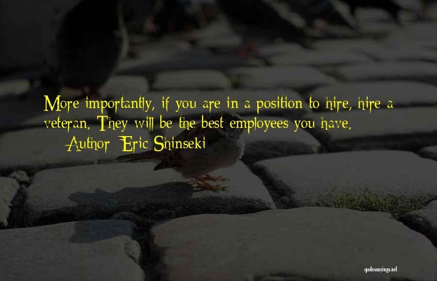 Eric Shinseki Quotes 516684