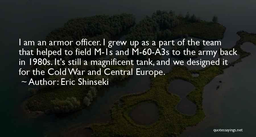 Eric Shinseki Quotes 909565