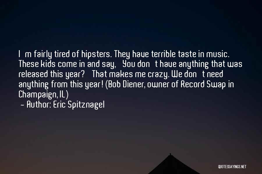 Eric Spitznagel Quotes 1783853