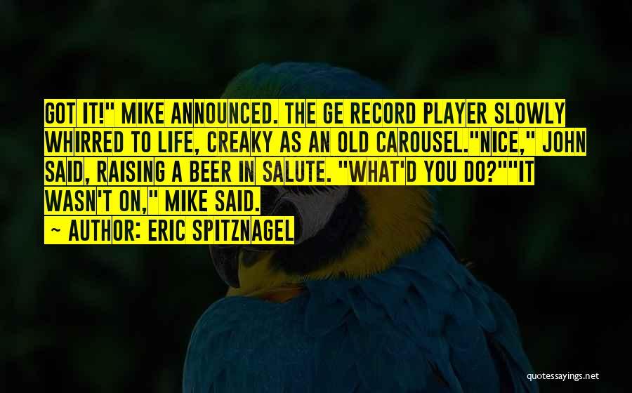 Eric Spitznagel Quotes 2073486
