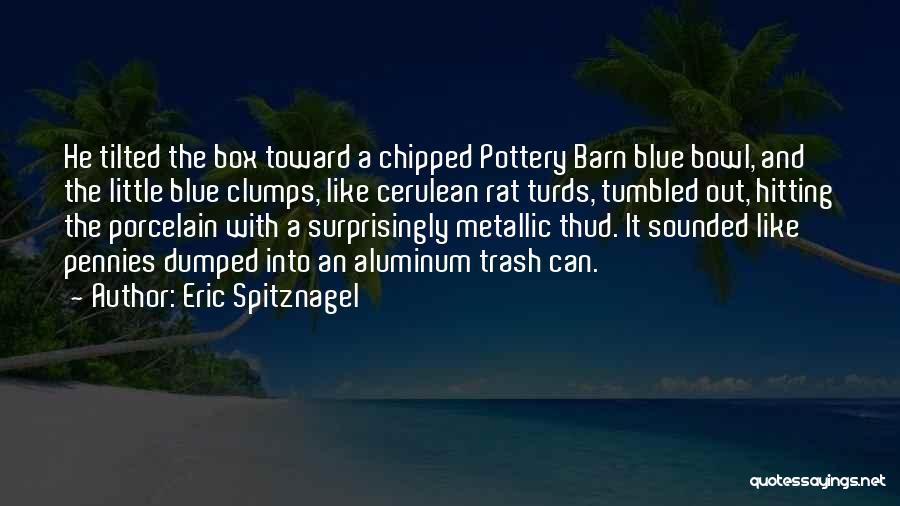 Eric Spitznagel Quotes 584967