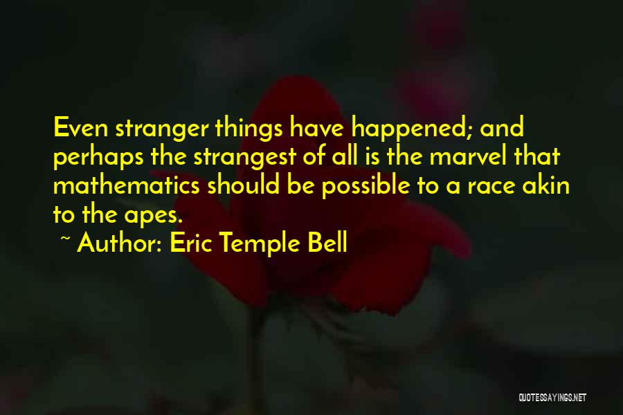 Eric Temple Bell Quotes 1103412