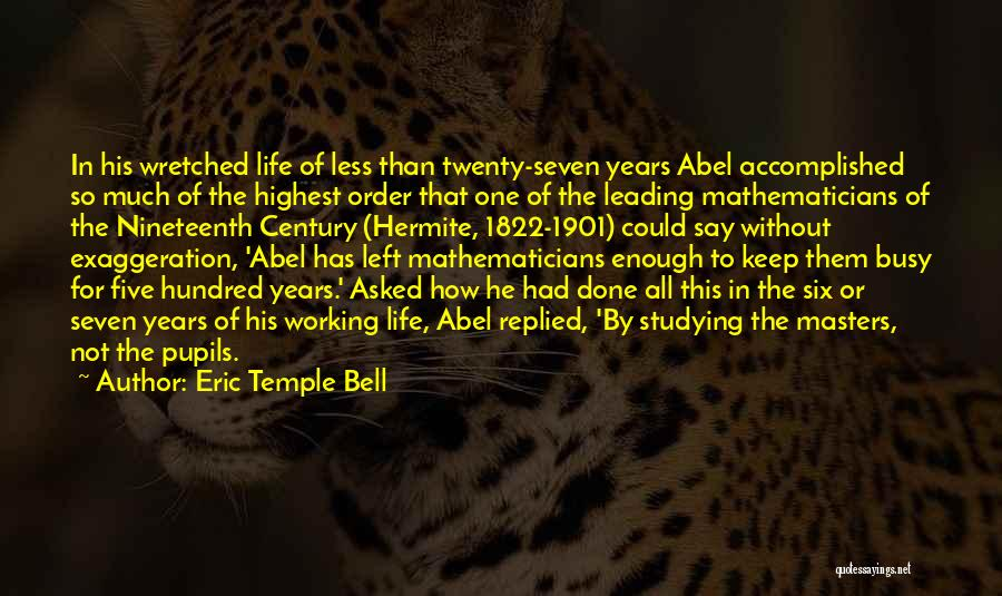 Eric Temple Bell Quotes 1219730