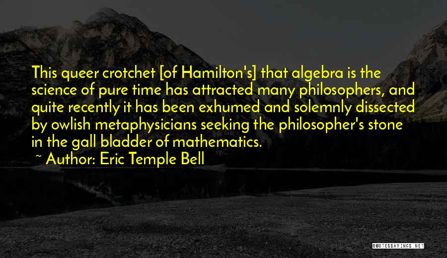 Eric Temple Bell Quotes 1486468