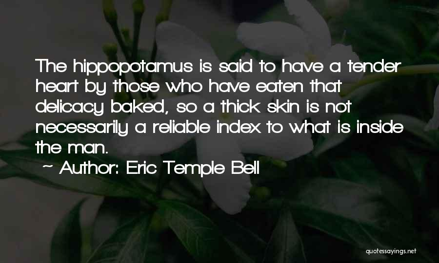 Eric Temple Bell Quotes 1873519