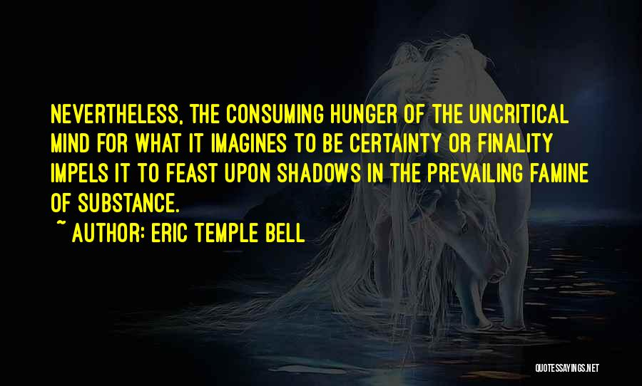 Eric Temple Bell Quotes 2089076