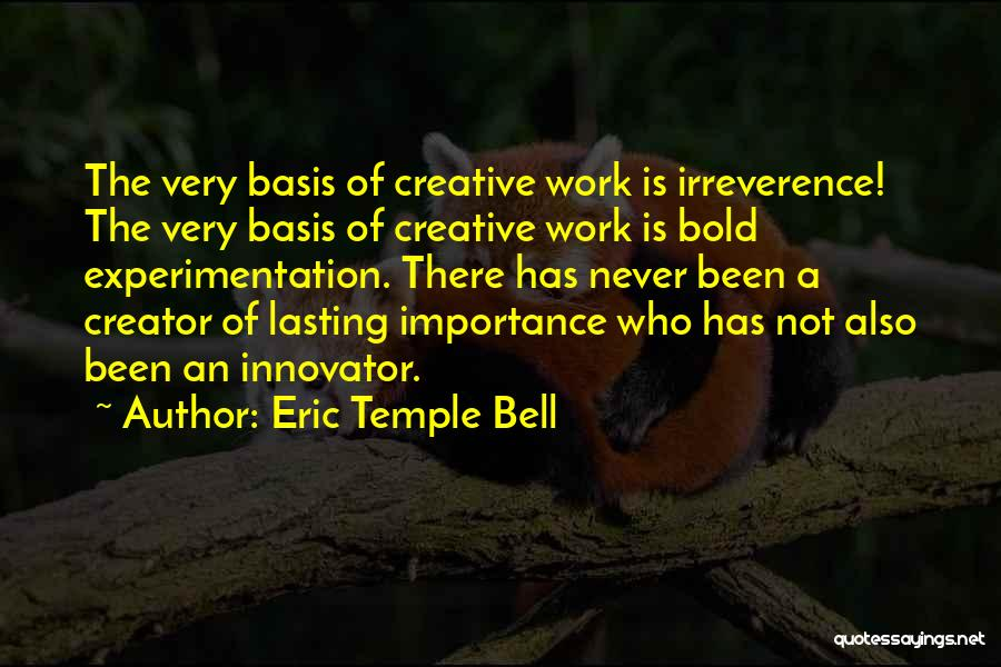 Eric Temple Bell Quotes 772398