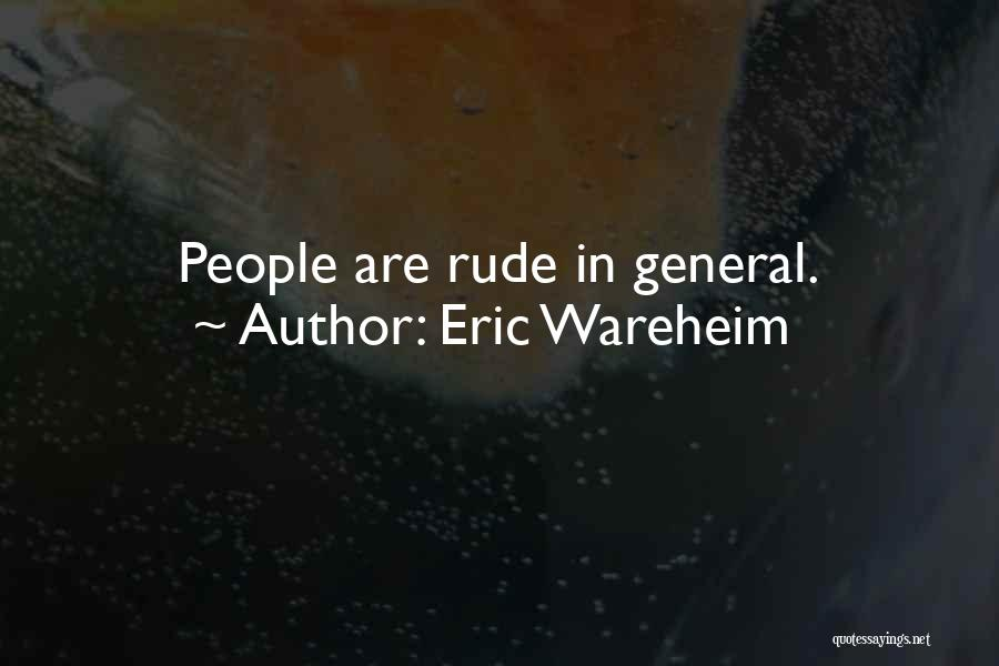 Eric Wareheim Quotes 1792225
