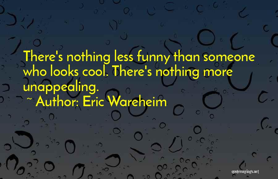 Eric Wareheim Quotes 347746