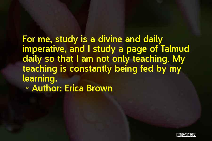 Erica Brown Quotes 1309614