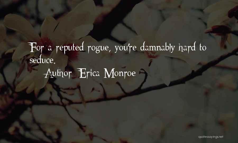 Erica Monroe Quotes 397834