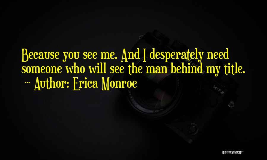 Erica Monroe Quotes 988933