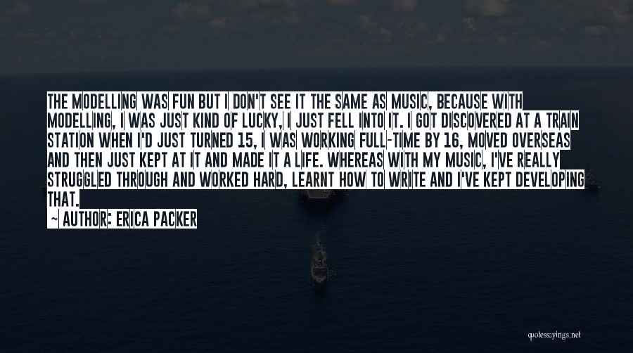 Erica Packer Quotes 437150